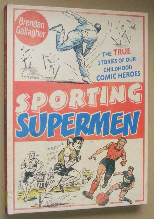 Image for Sporting Supermen: the true stories of our childhood comic heroes