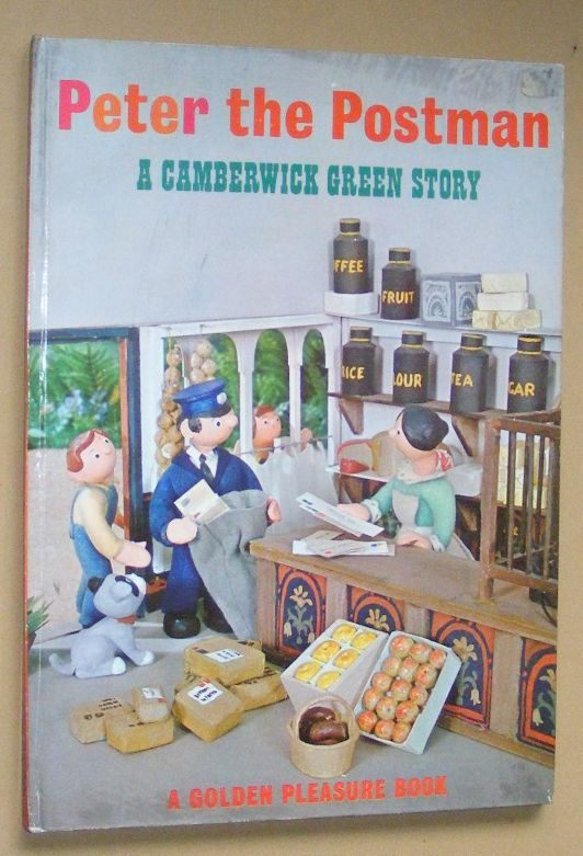 Image for Peter the Postman: a Camberwick Green Story