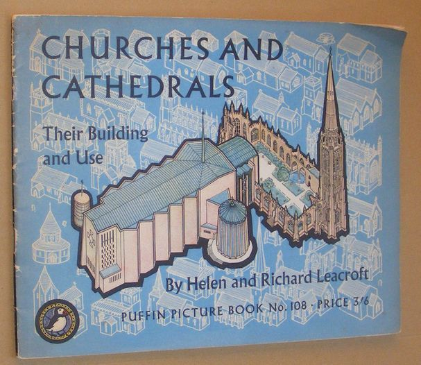 Image for Churches and Cathedrals: their building and use (Puffin Picture Book No.108)