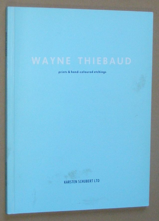 Image for Wayne Thiebaud: prints & hand-coloured etchings