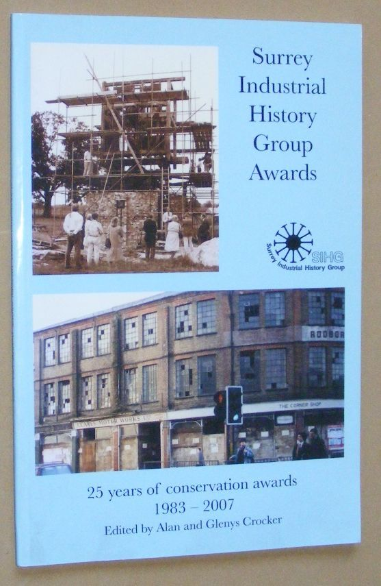 Image for Surrey Industrial History Group Awards: 25 years of conservation awards 1983-2007