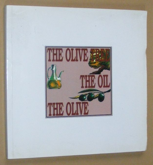 Image for The Olive Tree, the Oil, the Olive, Gastronomy