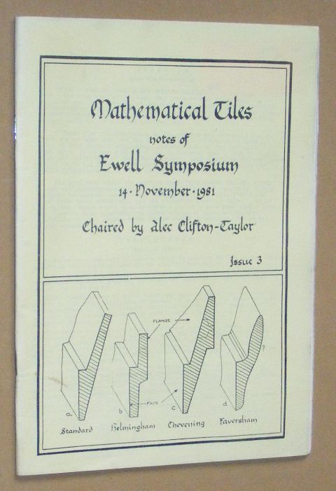 Image for Mathematical Tiles: notes of Ewell Symposium, 14 November 1981, chaired by Alec Clifton-Taylor. Issue 3