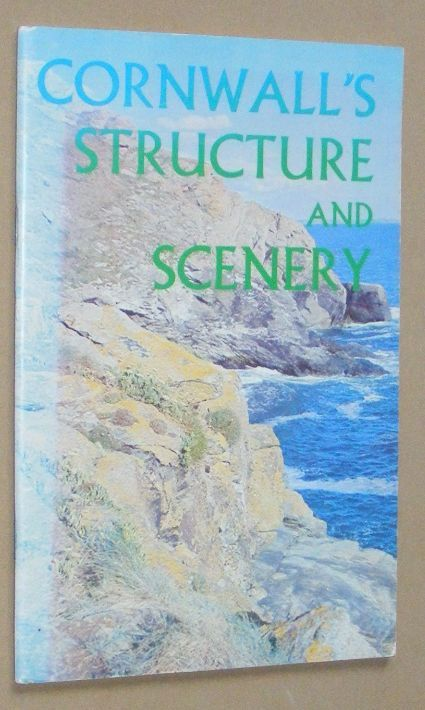 Image for Cornwall's Structure and Scenery: the making of the Cornish landscape
