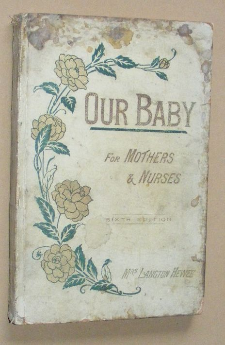 Image for Our Baby: for mothers and nurses
