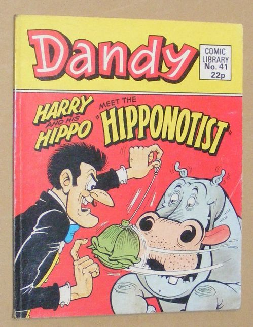 Image for Dandy Comic Library No.41: Harry and his Hippo Meet the 'Hipponotist'