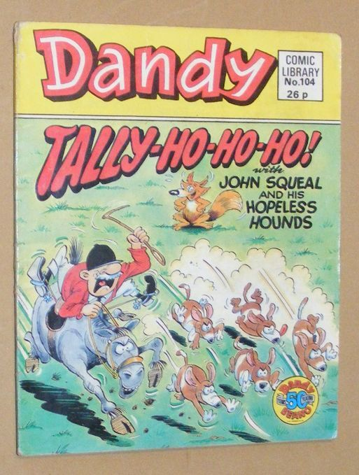 Image for Dandy Comic Library No.104: Tally-Ho-Ho-Ho! with John Squeal and his Hopeless Hounds