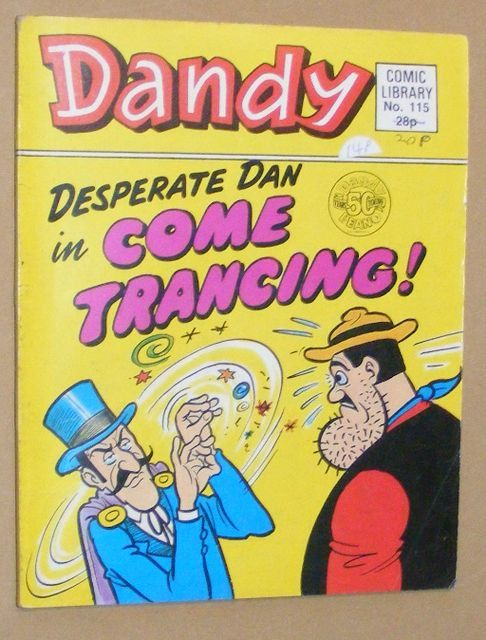 Image for Dandy Comic Library No.115: Desperate Dan in Come Trancing!