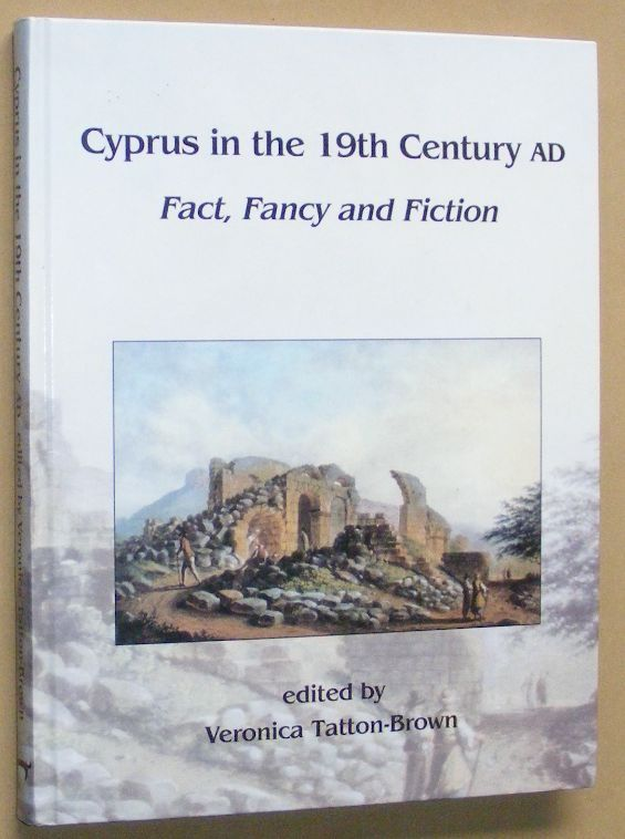 Image for Cyprus in the 19th Century AD: Fact, Fancy and Fiction
