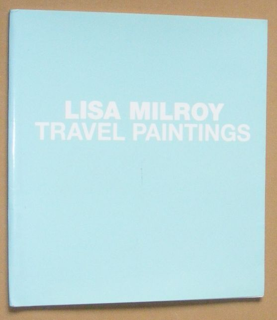 Image for Lisa Milroy: Travel Paintings