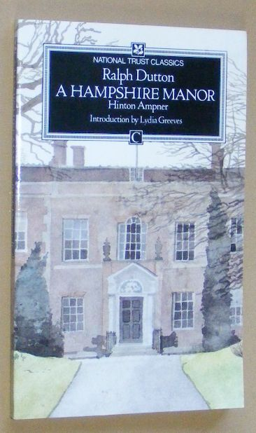 Image for A Hampshire Manor: Hinton Ampner (National Trust Classics)