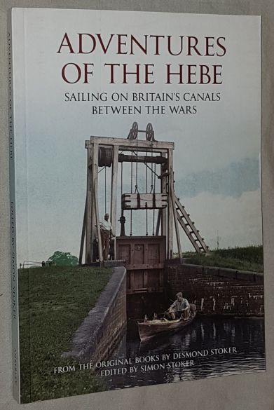 Image for Adventures of the Hebe: sailing on Britain's canals between the wars
