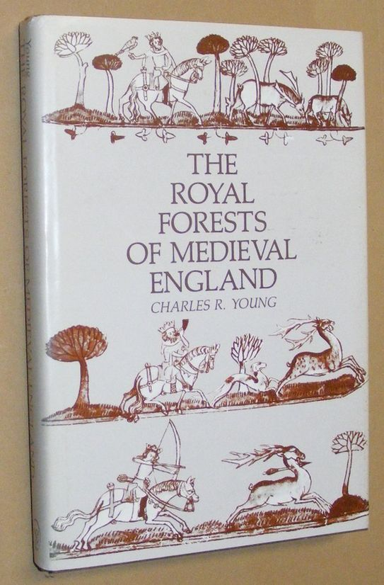 Image for The Royal Forests of Medieval England