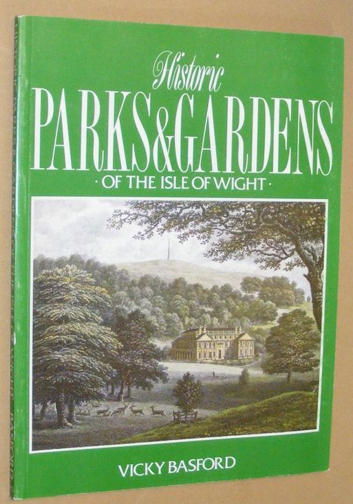 Image for Historic Parks and Gardens of the Isle of Wight