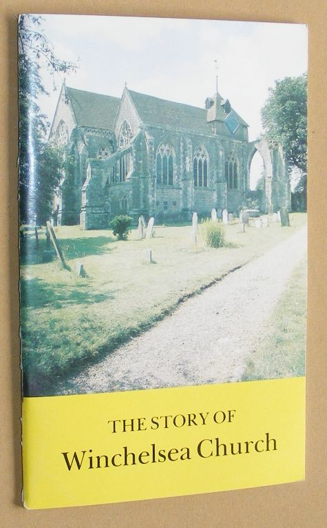 Image for The Story of Winchelsea Church
