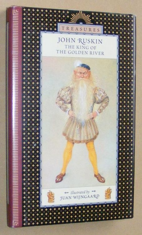 Image for The King of the Golden River: a legend of Styria