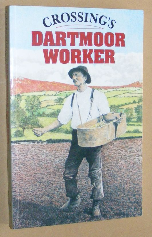 Image for Crossing's Dartmoor Worker: a facsimile of the first edition
