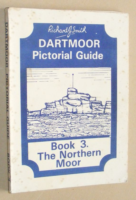 Image for Dartmoor Pictorial Guide Book 3. The Northern Moor