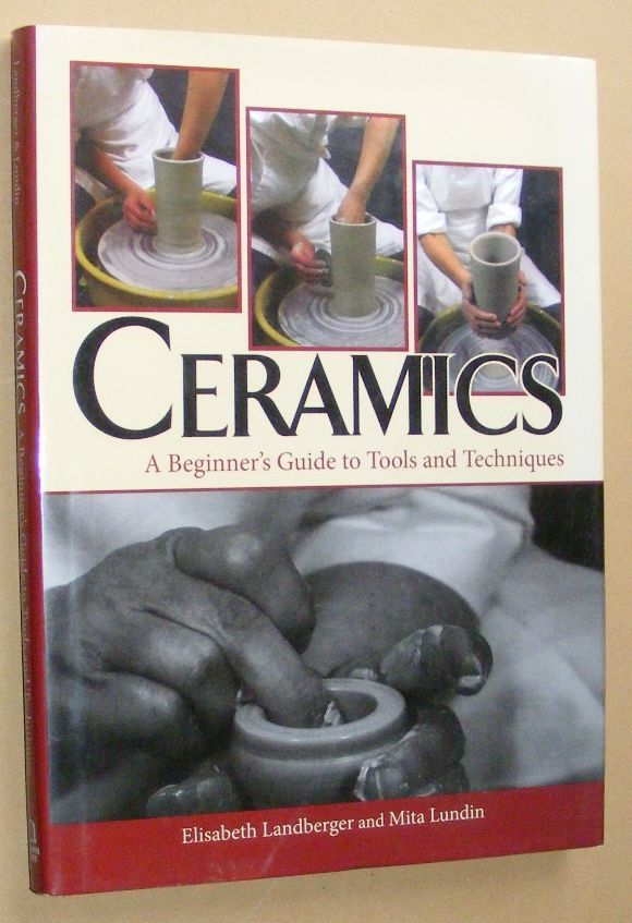 Image for Ceramics: a beginner's guide to tools and techniques