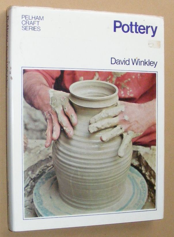 Image for Pottery (Pelham Craft Series)