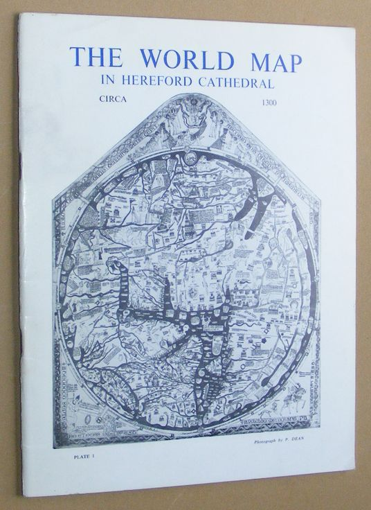 Image for The World Map in Hereford Cathedral; The Pictures in the Hereford Mappa Mundi