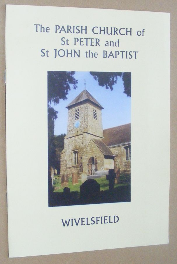 Image for Wivelsfield Parish Church of St Peter and St John the Baptist: a short history and guide