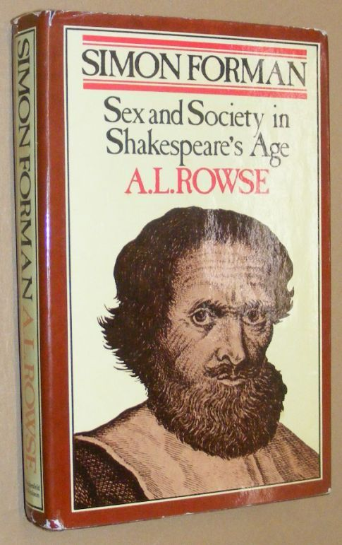 Image for Simon Forman: sex and society in Shakespeare's Age