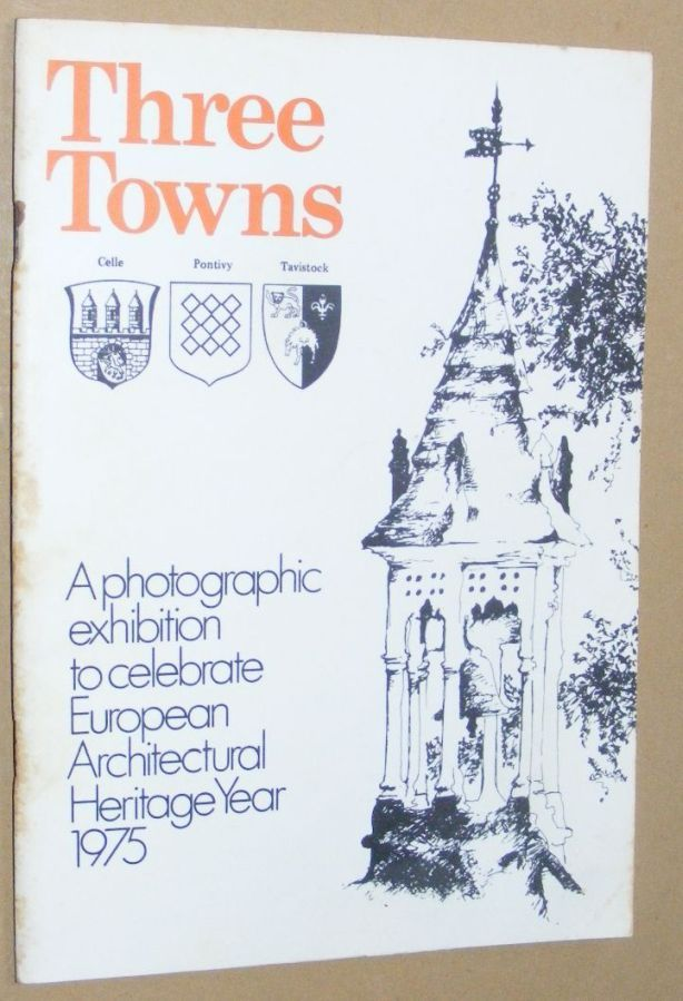 Image for Three Towns: Celle, Pontivy, Tavistock: a photographic exhibition to celebrate European Architectural Heritage Year 1975