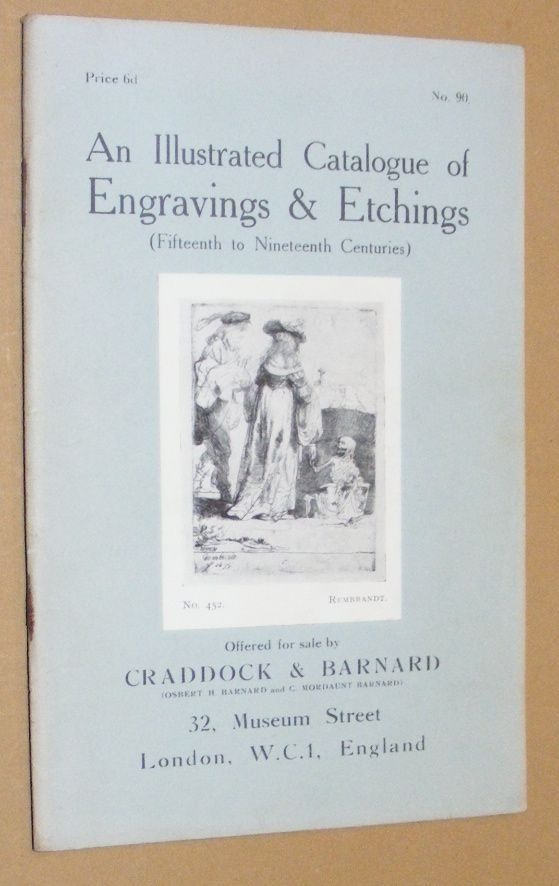 Image for An Illustrated Catalogue of Engravings & Etchings (Fifteenth to Nineteenth Centuries) offered for sale by Craddock & Barnard. No.82