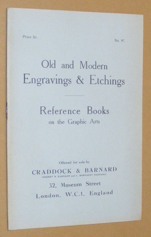 Image for Old and Modern Engravings & Etchings; Reference Books on the Graphic Arts, offered for sale by Craddock & Barnard. No.97