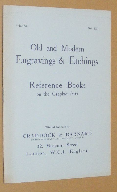 Image for Old and Modern Engravings & Etchings; Reference Books on the Graphic Arts, offered for sale by Craddock & Barnard. No.103