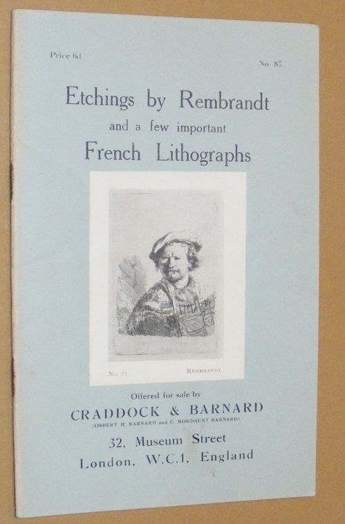 Image for Etchings by Rembrandt and a few important French Lithographs, offered for sale by Craddock & Barnard. No.87