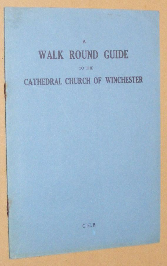 Image for A Walk Round Guide to the Cathedral Church of Winchester