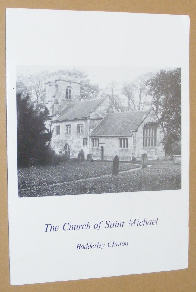 Image for The Church of Saint Michael, Baddesley Clinton