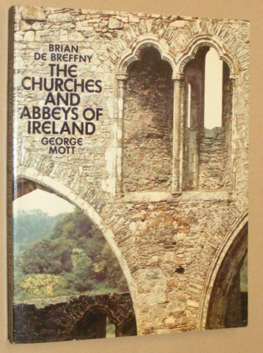 Image for The Churches and Abbeys of Ireland