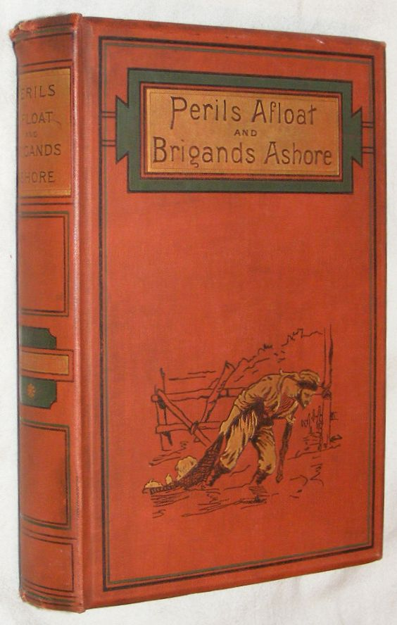 Image for Perils Afloat and Brigands Ashore