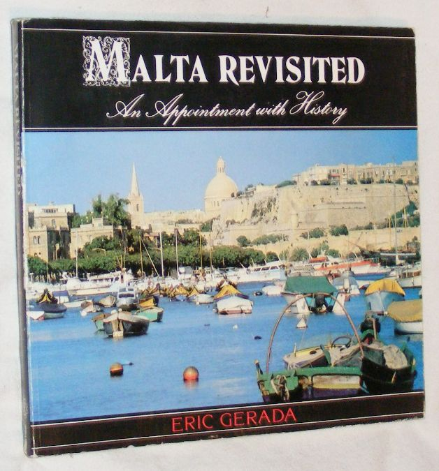 Image for Malta Revisited: An Appointment with History