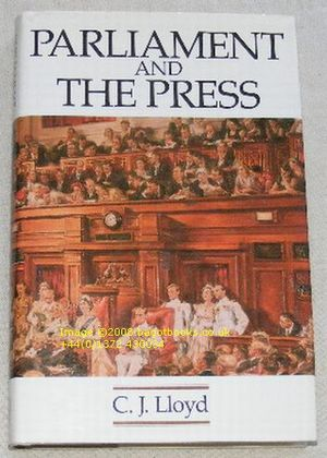 Image for Parliament and the Press: The Federal Parliamentary Press Gallery 1901-88