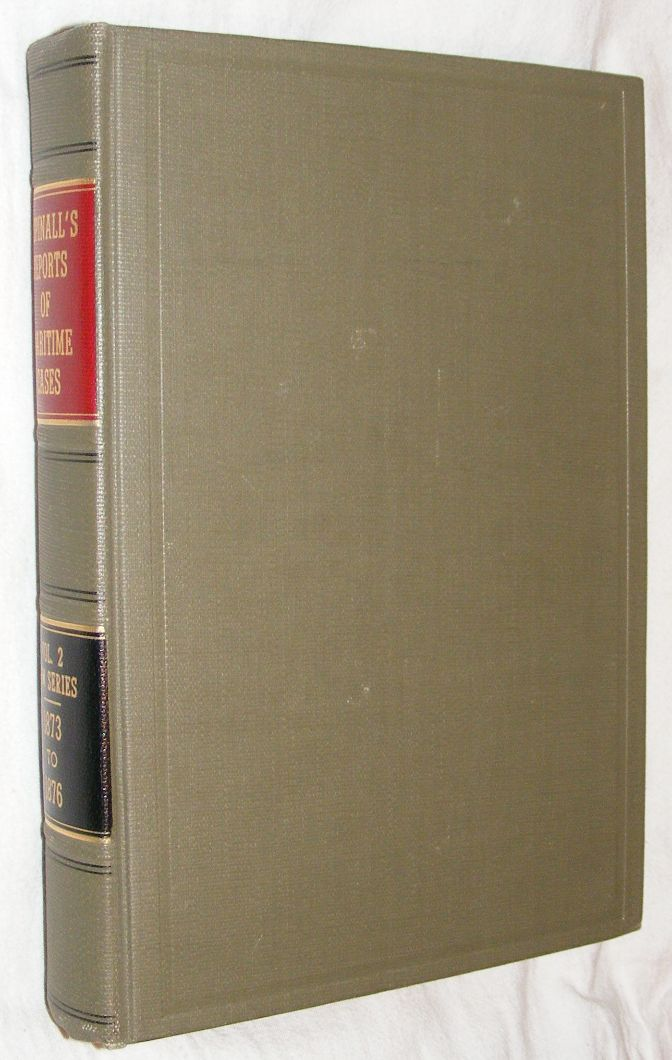 Image for Reports of Cases Relating to Maritime Law Vol.2, New Series, from 1873 to 1876