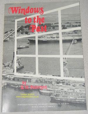 Image for Windows to the Past (Portsmouth Royal Dockyard Historical Society Publication #6)