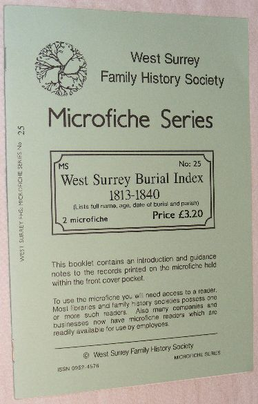 Image for West Surrey Burial Index 1813-1840: West Surrey Family History Society Microfiche Series 25