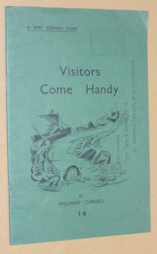 Image for Visitors Come Handy: a Very Cornish Story