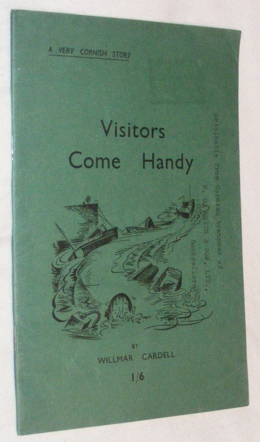 Image for Visitor's Come Handy: a Very Cornish Story